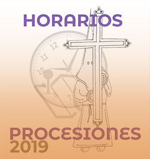 Horarios Semana Santa 2019